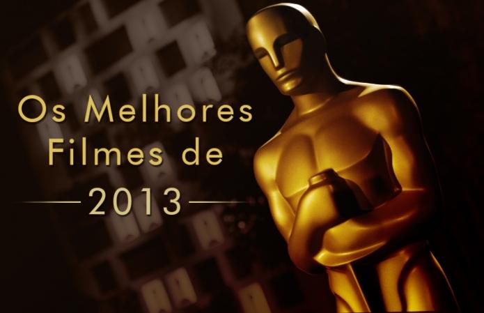 Os Melhores Filmes de 2013